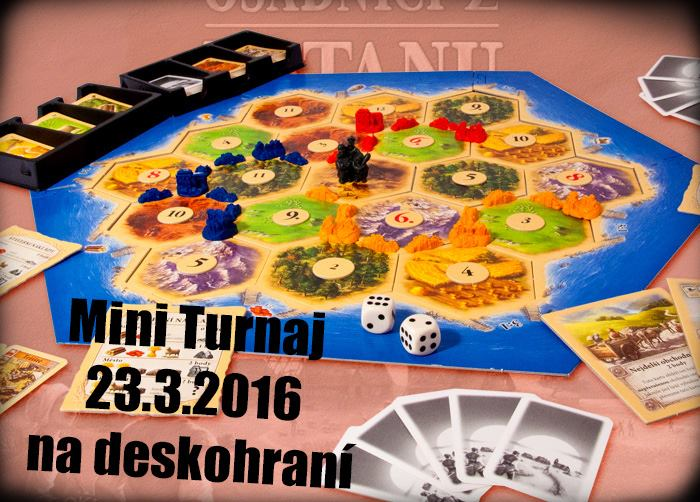 Mini turnaj osadníci z katanu